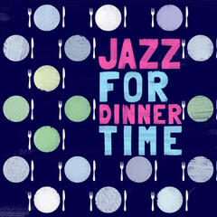 Jazz for Dinner Time