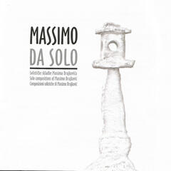 Solo compositions of Massimo Brajkovic