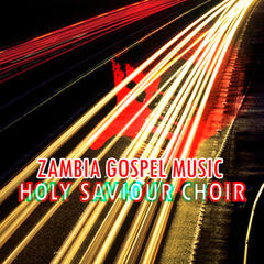 Zambia Gospel Music