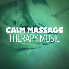 Calm Massage Therapy Music