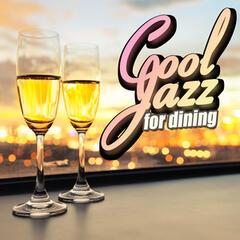 Cool Jazz for Dining