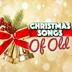 Christmas Songs of Old