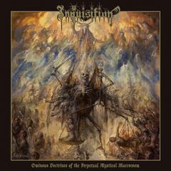 Ominous Doctrines of the Perpetual Mystical Macrocosm