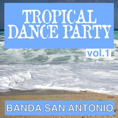 Tropical Dance Party, Vol. 1