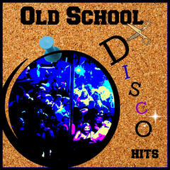 Old School Disco Hits