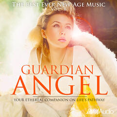 The Best Ever New-Age Music, Vol.6: Guardian Angel