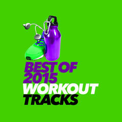 Best of 2015 Workout Tracks