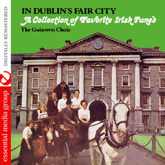In Dublin's Fair City: A Collection of Favorite Irish Tunes (Digitally Remastered)