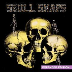 Skull Snaps (Expanded Edition) [Digitally Remastered]