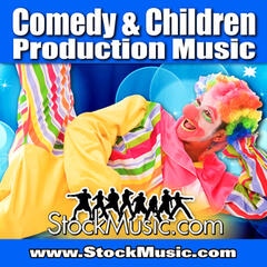 Comedy & Children Production Music