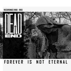 Forever Is Not Eternal