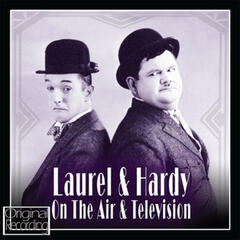 Laurel & Hardy on the Air and Television
