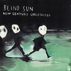 Blind Sun New Century Christology