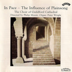 In Pace - The Influence of Plainsong