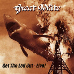 Get the Led Out - Live!