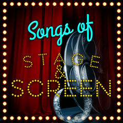 Songs of Stage and Screen