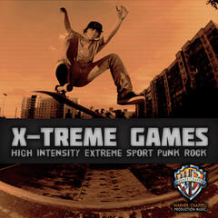 X-Treme Games: High Intensity Extreme Sport Punk Rock