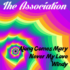 Along Comes Mary (Re-Recording)