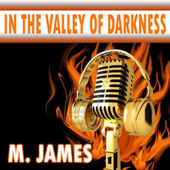 In the Valley of Darkness
