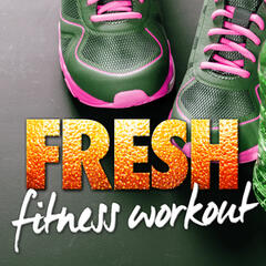Fresh Fitness Workout