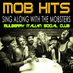 Mob Hits - Sing Along with the Mobsters
