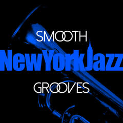 Smooth New York Jazz Grooves