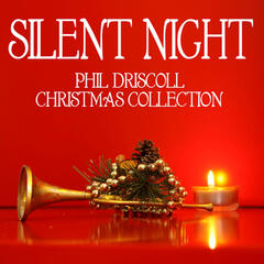 Silent Night - Phil Driscoll Christmas Collection