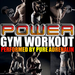 Power Gym Workout