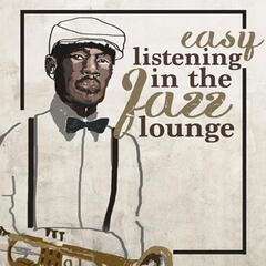 Easy Listening in the Jazz Lounge