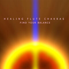Healing Flute Chakras - Find Your Balance