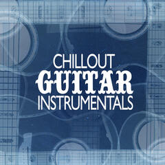 Chillout Guitar Instrumentals