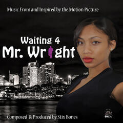 Waiting 4 Mr. Wright (Original Motion Picture Soundtrack)