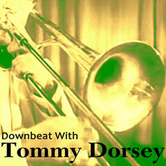 Downbeat with Tommy Dorsey