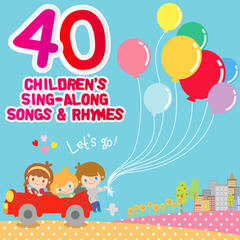 40 Children's Sing-Along Songs & Rhymes to Make Journeys Fun!