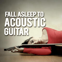 Fall Asleep to Acoustic Guitar
