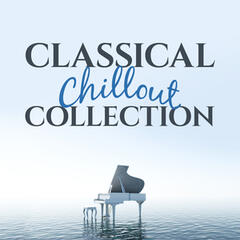 Classical Chillout Collection