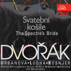 Dvořák: The Spectre's Bride - Live Recording