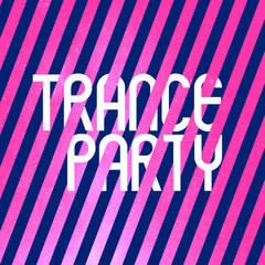 Trance Party