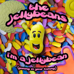 I'm a Jelly Bean (Yummy in Your Tummy)