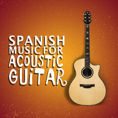 Spanish Music for Acoustic Guitar