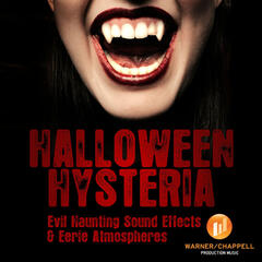 Halloween Hysteria - Evil Haunting Sound Effects & Eerie Atmospheres