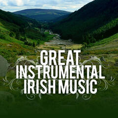Great Instrumental Irish Music