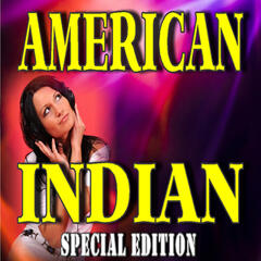 American Indian (Special Edition)