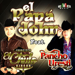 El Papá John (feat. Pancho Uresti) - Single