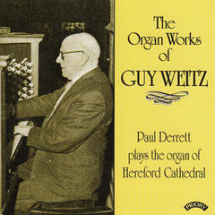 Organ Works of Guy Weitz (1883 - 1970) / Organ of Hereford Cathedral
