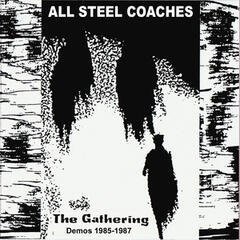 The Gathering - Demos 1985-1987