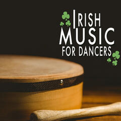 Irish Music for Dancers