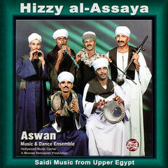 Hizzy al-Assaya: Saidi Music from Upper Egypt