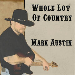 Whole Lot of Country