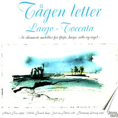 Tågen Letter. The most beautiful music for flute, harp. cello and organ